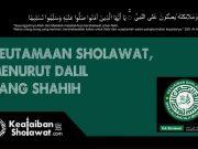 Keutamaan Membaca Sholawat - Keutamaan Sholawat Menurut Dalil yang Shahih